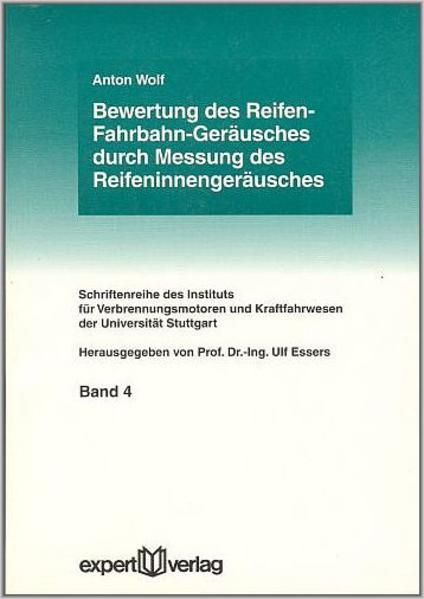 Bewertung des Reifen-Fahrbahn-Geräusches durch Messung des Reifeninnerengeräusches als Buch