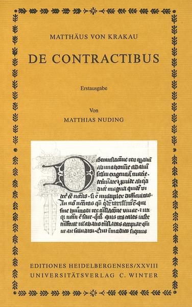 Matthäus von Krakau: De contractibus als Buch