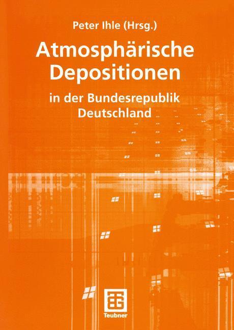 Atmosphärische Depositionen in der Bundesrepublik Deutschland als Buch