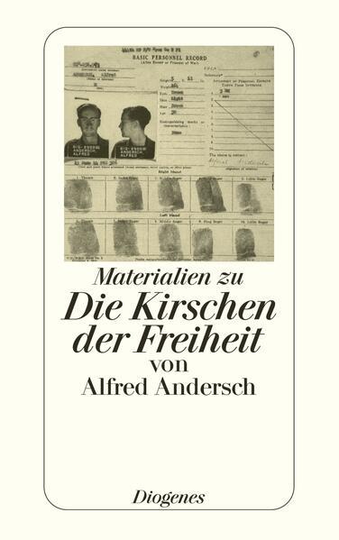 Materialien zu Die Kirschen der Freiheit von Alfred Andersch als Taschenbuch