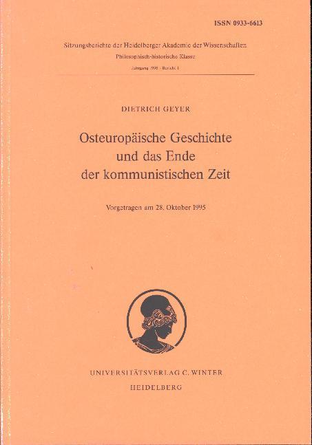 Osteuropäische Geschichte und das Ende der kommunistischen Zeit als Buch