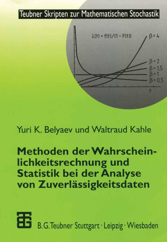 Methoden der Wahrscheinlichkeitsrechnung und Statistik bei der Analyse von Zuverlässigkeitsdaten als Buch