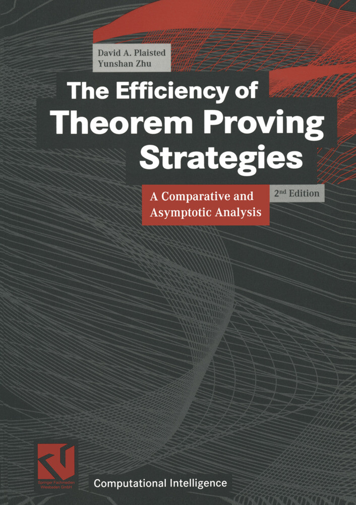 The Efficiency of Theorem Proving Strategies als Buch