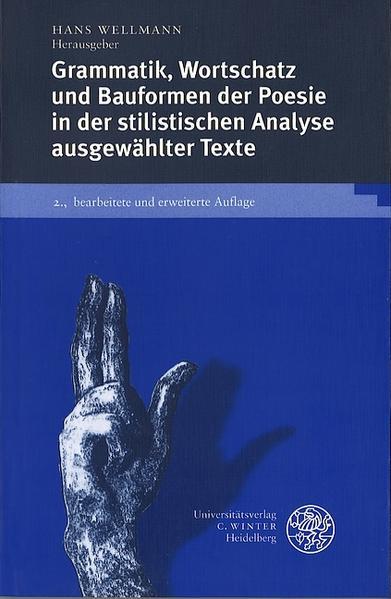 Grammatik, Wortschatz und Bauformen der Poesie in der stilistischen Analyse ausgewählter Texte als Buch