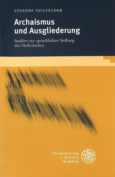 Archaismus und Ausgliederung als Buch