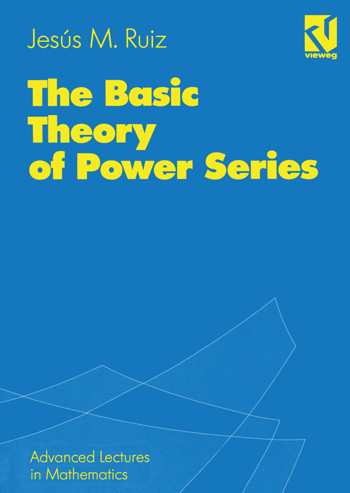 The Basic Theory of Power Series als Buch