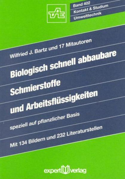 Biologisch schnell abbaubare Schmierstoffe und Arbeitsflüssigkeiten als Buch