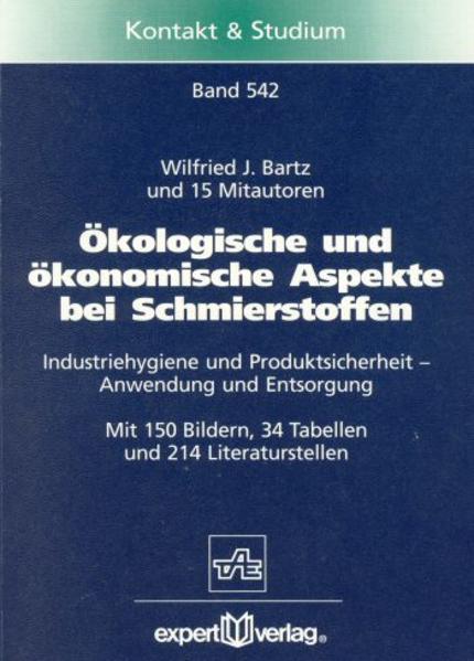 Ökologische und ökonomische Aspekte bei Schmierstoffen als Buch