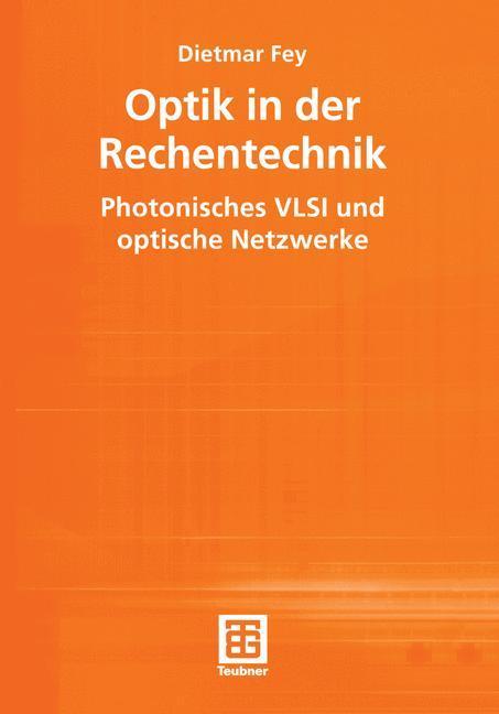 Optik in der Rechentechnik als Buch von Dietmar...
