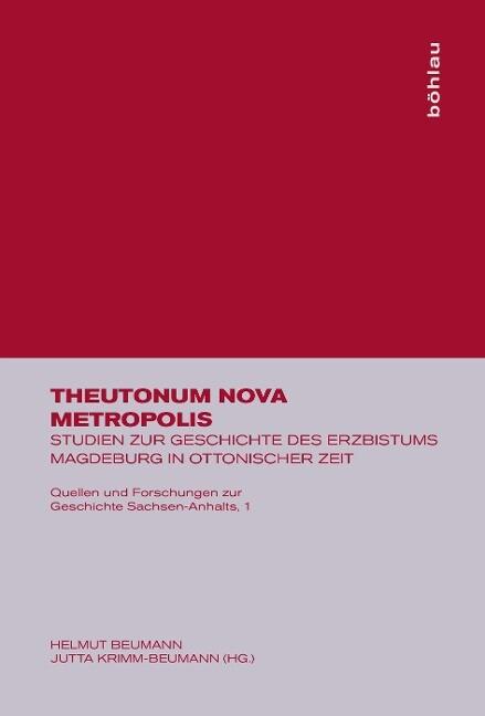 Theutonum Nova Metropolis als Buch