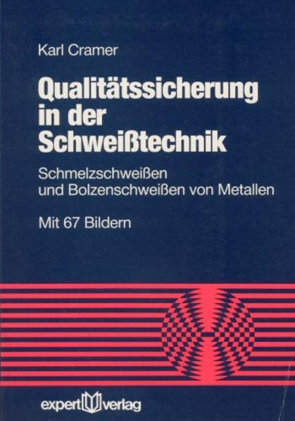 Qualitätssicherung in der Schweisstechnik als B...