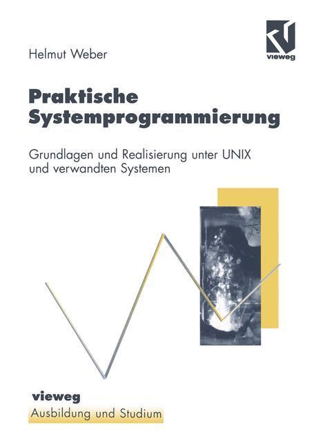 Praktische Systemprogrammierung als Buch