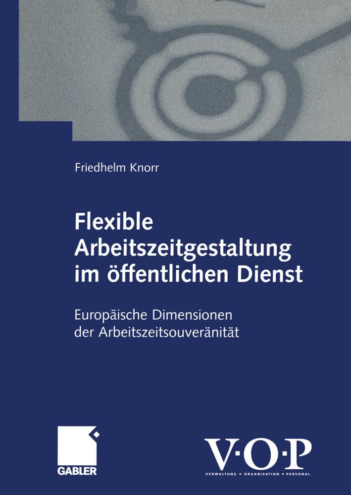 Flexible Arbeitszeitgestaltung im öffentlichen Dienst als Buch