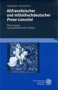 Altfranzösischer und mittelhochdeutscher Prosa-Lancelot