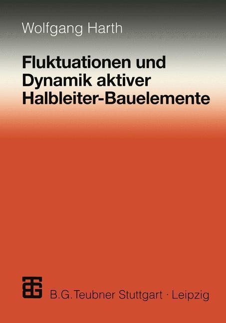 Fluktuationen und Dynamik aktiver Halbleiter-Bauelemente als Buch