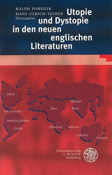 Utopie und Dystopie in den neuen englischen Literaturen als Buch