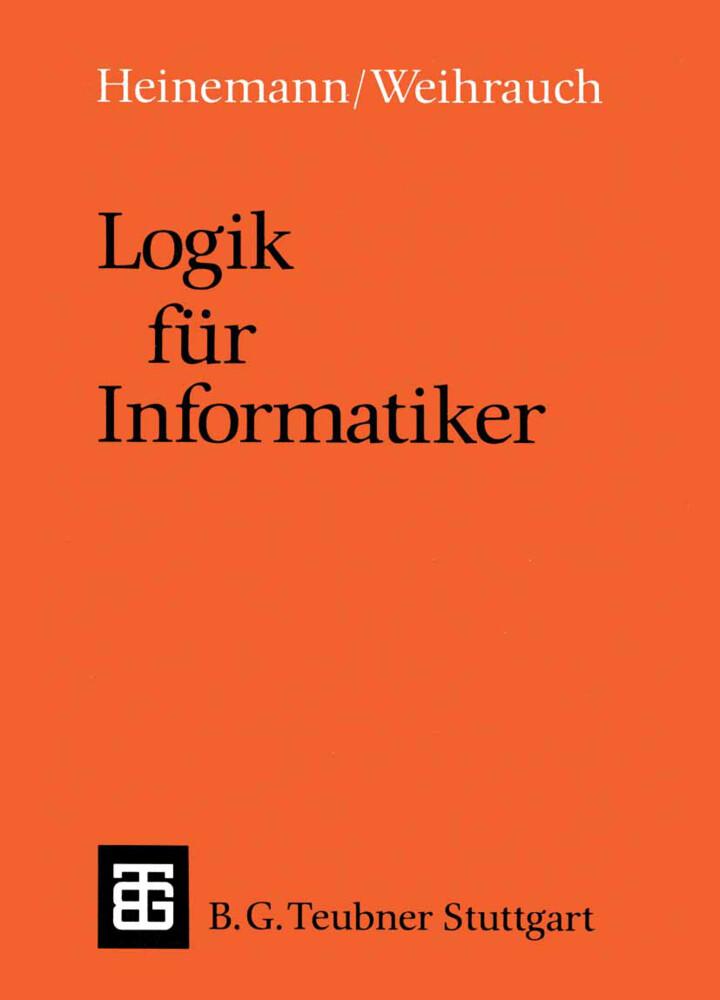Logik für Informatiker als Buch von Bernhard He...