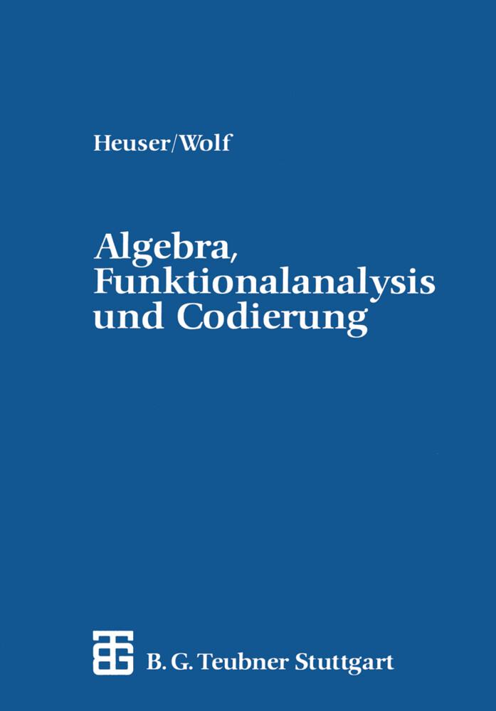 Algebra, Funktionalanalysis und Codierung als Buch