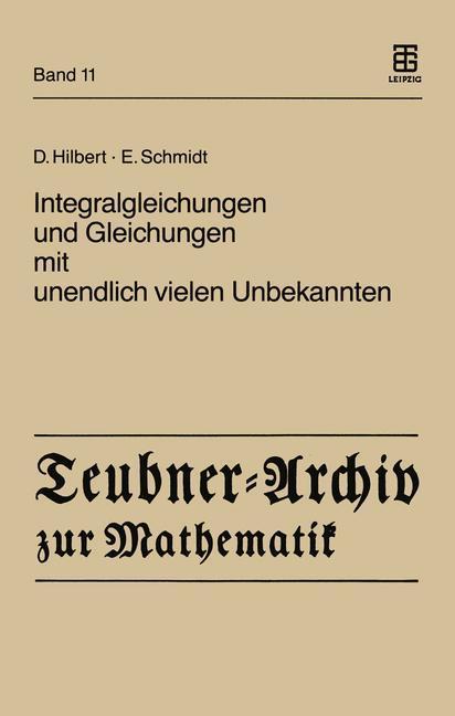 Integralgleichungen und Gleichungen mit unendlich vielen Unbekannten als Buch