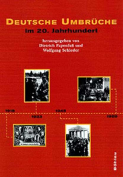 Deutsche Umbrüche im 20. Jahrhundert als Buch