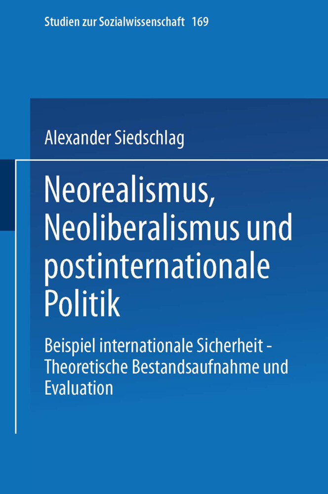 Neorealismus, Neoliberalismus und postinternationale Politik als Buch