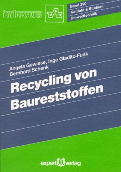 Recycling von Baureststoffen als Buch