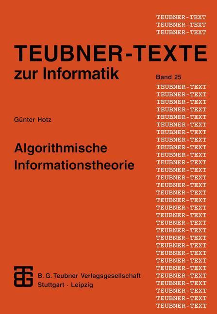Algorithmische Informationstheorie als Buch von...