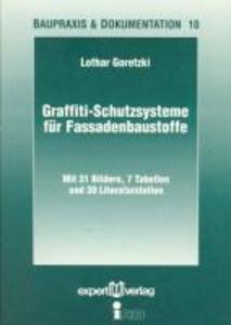Graffiti-Schutzsysteme für Fassadenbaustoffe als Buch