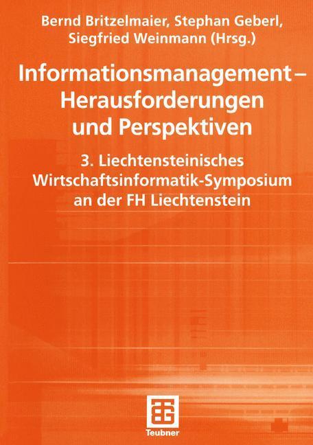 Informationsmanagement - Herausforderungen und Perspektiven als Buch