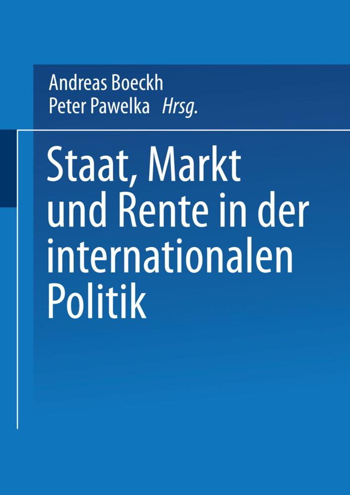 Staat, Markt und Rente in der internationalen Politik als Buch