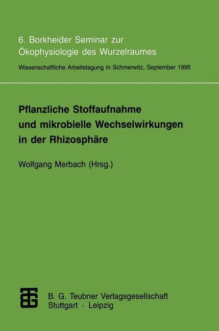 Pflanzliche Stoffaufnahme und mikrobielle Wechselwirkungen in der Rhizosphäre als Buch