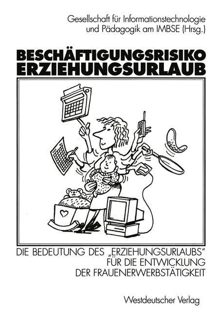 Beschäftigungsrisiko Erziehungsurlaub als Buch