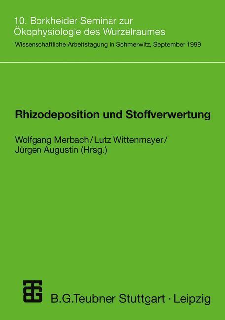 Rhizodeposition und Stoffverwertung als Buch