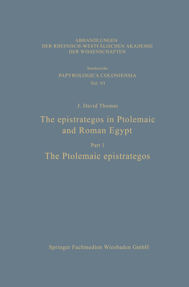 The epistrategos in Ptolemaic and Roman Egypt als Buch