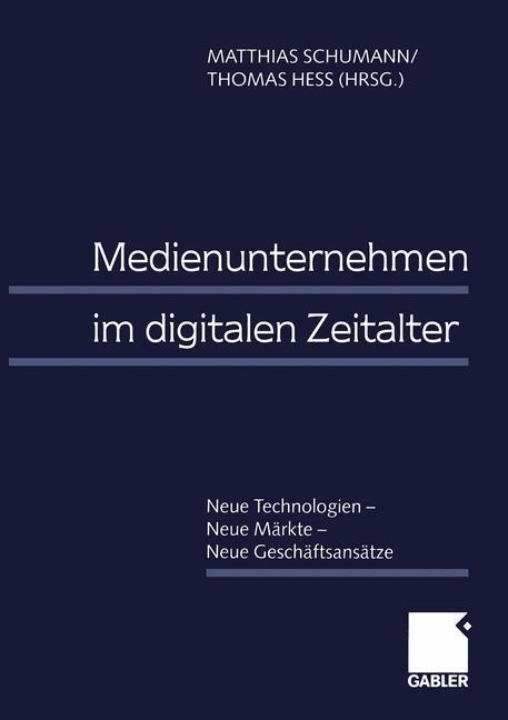 Medienunternehmen im digitalen Zeitalter als Buch