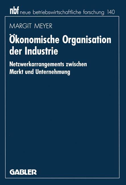 Ökonomische Organisation der Industrie als Buch