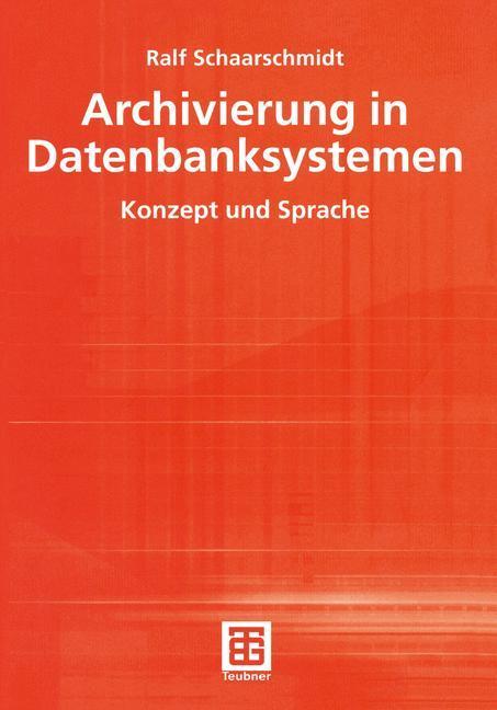 Archivierung in Datenbanksystemen als Buch
