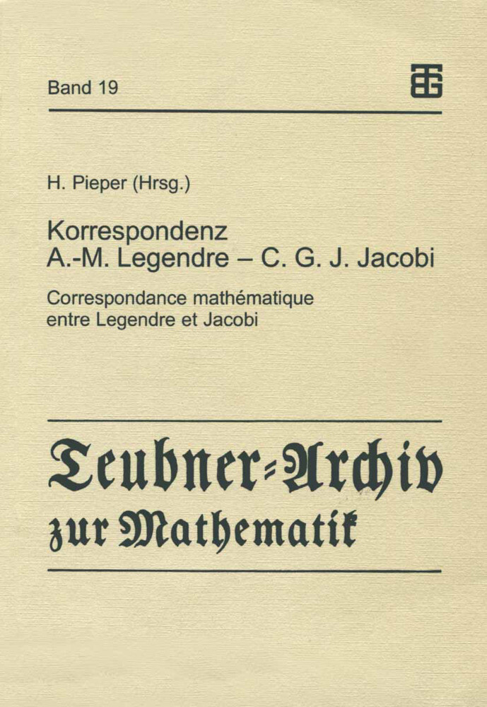 Korrespondenz Adrien-Marie Legendre - Carl Gustav Jacob Jacobi als Buch
