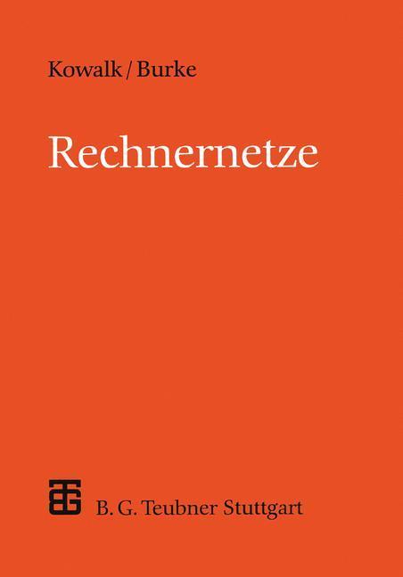 Rechnernetze als Buch von Manfred Burke, Manfre...