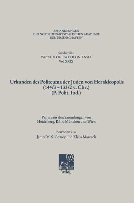 Urkunden des Politeuma der Juden von Herakleopolis (144/3-133/2 v. Chr.) (P. Polit. Iud.) als Buch