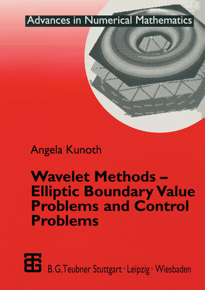 Wavelet Methods - Elliptic Boundary Value Problems and Control Problems als Buch