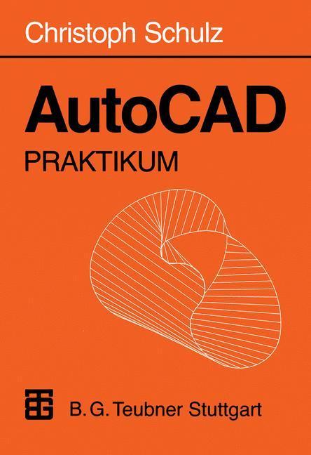 AutoCAD Praktikum als Buch
