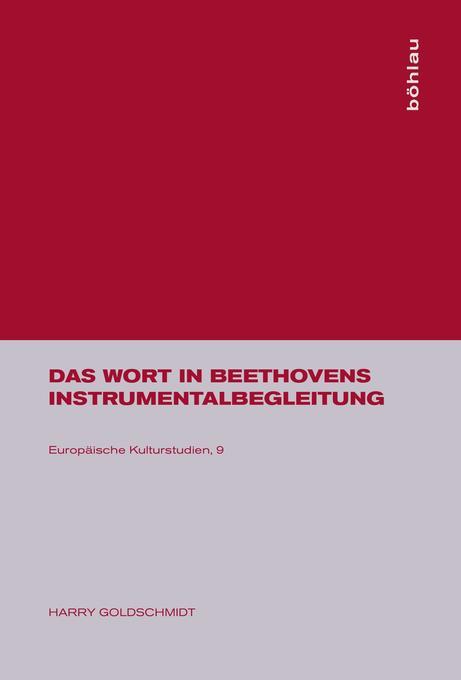 Das Wort in Beethovens Instrumentalbegleitung als Buch
