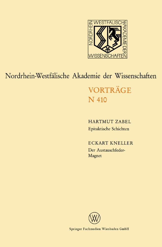 Epitaktische Schichten: Neue Strukturen und Phasenübergänge. Der Austauschfeder-Magnet: Ein neus Materialprinzip für Permanmagnete als Buch
