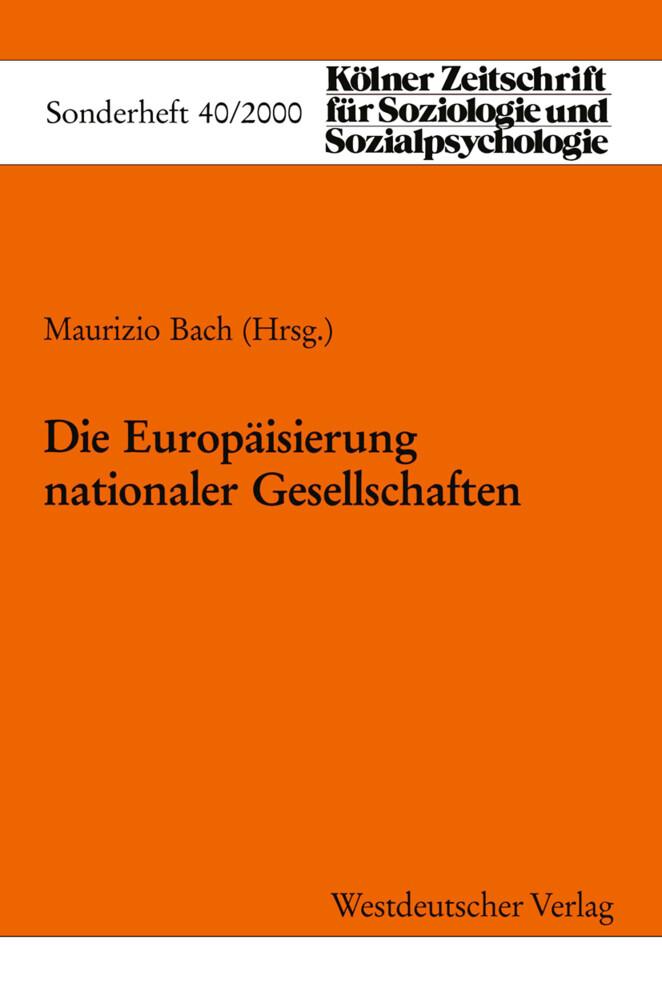 Die Europäisierung Nationaler Gesellschaften als Buch