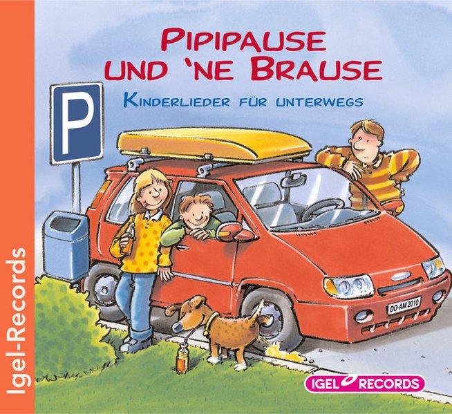 Pipipause und 'ne Brause. als CD