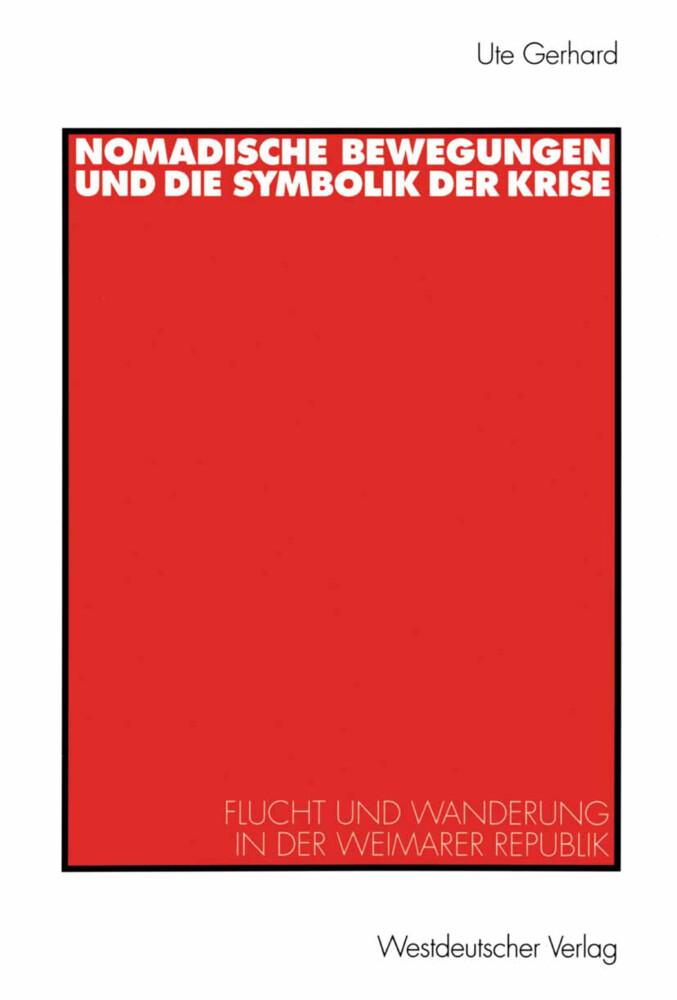 Nomadische Bewegungen und die Symbolik der Krise als Buch