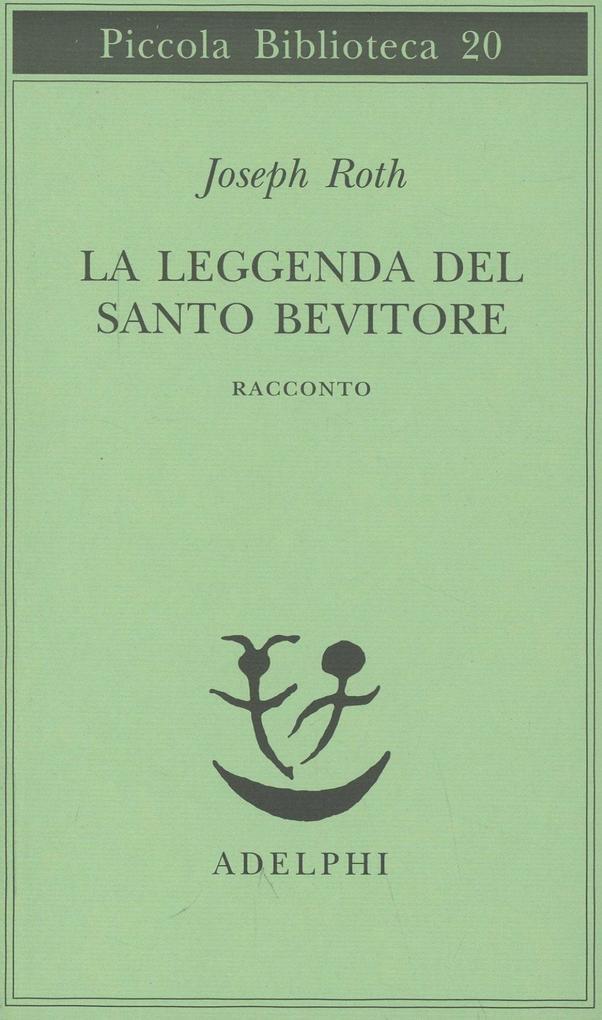 La leggenda del santo bevitore. Racconto als Taschenbuch