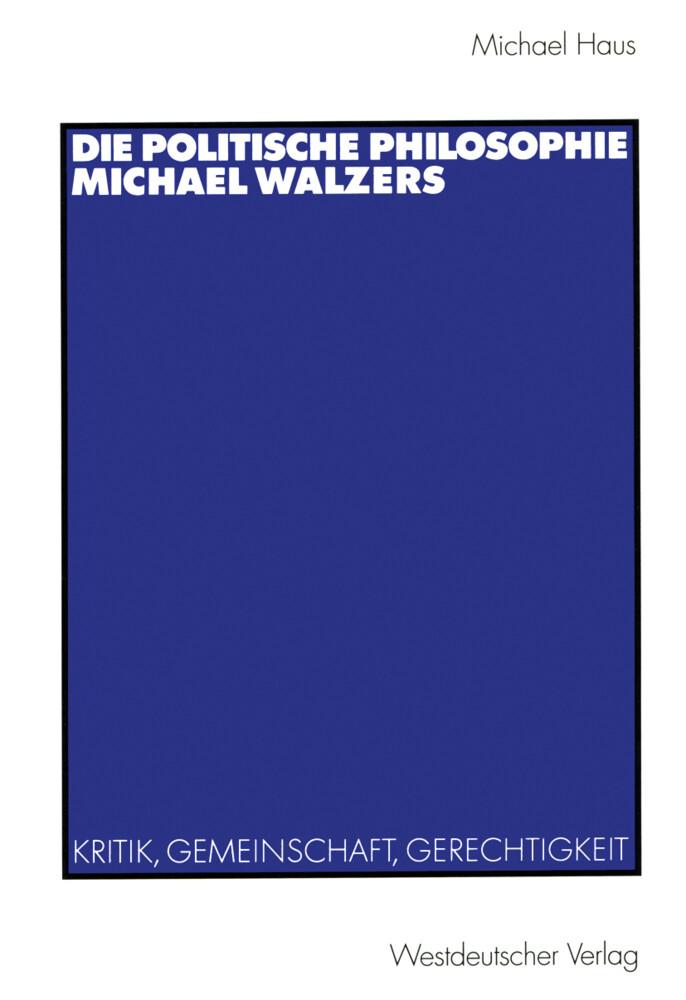 Die politische Philosophie Michael Walzers als Buch
