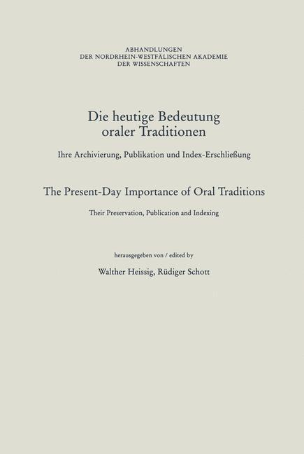 Die heutige Bedeutung oraler Traditionen / The Present-Day Importance of Oral Traditions als Buch